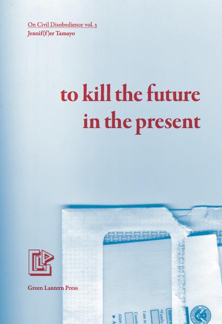 to kill the future in the present
