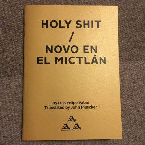 Holy Shit / Novo en el Mictlán
