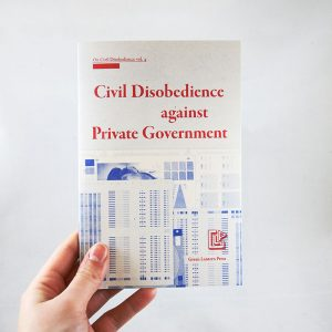 Civil Disobedience against Private Government